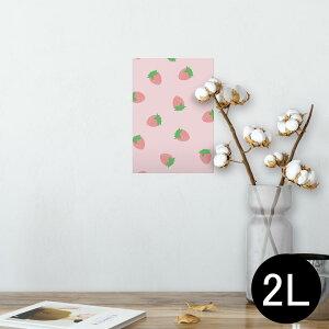 ポスター ウォールステッカー シール式ステッカー 飾り 127×178mm 2L 写真 フォト 壁 インテリア おしゃれ  剥がせる wall sticker poster 009549 いちご ピンク