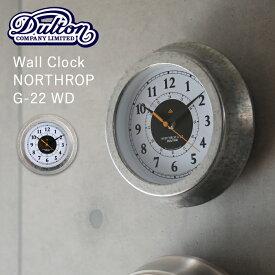 『レビュー投稿で選べる特典』 壁掛け時計 直径22cm DULTON ダルトン 「Wall clock Northrop G-22 WD」 ウォールクロック ノースロップ K725-928WD 時計 壁掛け 掛け時計 シンプル レトロ ヴィンテージ アンティーク おしゃれ デザイン インテリア 雑貨
