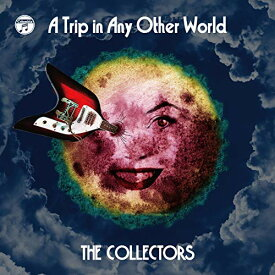 【中古】別世界旅行~A Trip in Any Other World~(CD) [CD] THE COLLECTORS