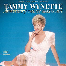 【中古】Anniversary: 20 Years of Hits/Tammy Wynette