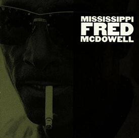 【中古】Mississippi Fred Mcdowell/Mississippi Fred McDowell