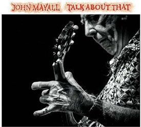 【中古】Talk About That [12 inch Analog]/John Mayall