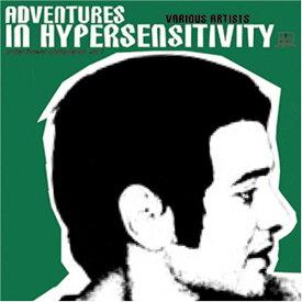 【中古】Adventures In Hypersensitivity/オムニバス、スクラフィー、AutoBoy、NINE LIST ACID TIME、UNDERSTAND、Seattle、FOUR THE MG、Multi Colored Vox、undercover、ephonoscope、Lotus