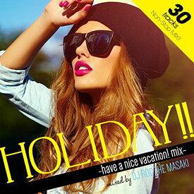 """【中古】Manhattan Records presents """"Holiday!!"""" -have a nice vacation! mix- mixed by DJ Roc The Masaki/V.A.(MIXCD)"""