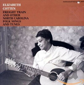 【中古】Freight Train And Other North Carolina Folk Songs and Tunes/Elizabeth Cotten