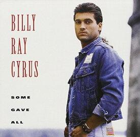 【中古】Some Gave All/Billy Ray Cyrus