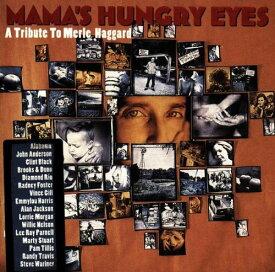 【中古】Mama's Hungry Eyes: Tribute to Merle Haggard/Various Artists