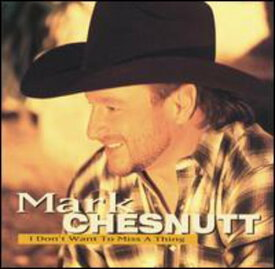 【中古】I Don't Want to Miss a Thing/Mark Chesnutt