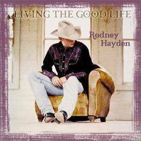 【中古】Living the Good Life/Rodney Hayden
