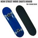 """【送料無料】NEW STREET MOVE スケートボード 31"""" BLUEサイズ:(長さ約80cm 幅20.5cm)【YW-3108AC】スケートボード スケ..."""