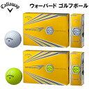 2017年モデル 日本正規品 Callaway キャロウェイ WARBIRD ウォーバード ゴルフボール 1ダース 12個入り