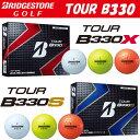2016新製品 ブリヂストンゴルフ 日本正規品 TOUR B330シリーズ (ツアービーサンサンマル) ゴルフボール 1ダース(12個入)