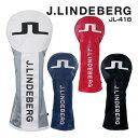 J.LINDEBERG ジェイ.リンドバーグ ヘッドカバー ドライバー用 JL-418DR 新発売
