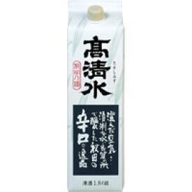高清水 辛口 さけパック /秋田酒類製造 1.8L×6本入り