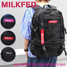 MILKFED. ミルクフェド リュック 【NEO EMBROIDERY BIG BACKPACK BAR】 バッグ レディース バックパック 通学 通勤 旅行 大容量 リュックサック おしゃれ 大人 おすすめ 03192048