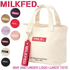 MILKFED. ミルクフェド トートバッグ 【BAR AND UNDER LOGO LUNCH TOTE】ミニトート サブバッグ ランチバッグ キャンバス 103201053015