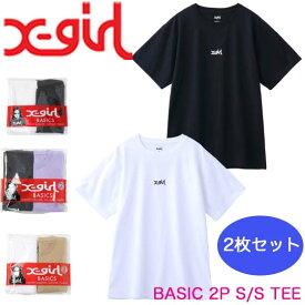 X-girl エックスガール Tシャツ 2枚セット BASIC 2P S/S TEE ベーシック レディース 半袖 105201011031