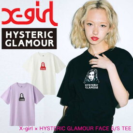 X-girl エックスガール 【X-girl × HYSTERIC GLAMOUR FACE S/S TEE】 レディース 半袖 Tシャツ ヒステリックグラマー 105204011013