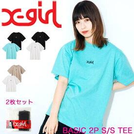 X-girl エックスガール Tシャツ 2枚セット BASIC 2P S/S TEE ベーシック レディース 半袖 105215011003
