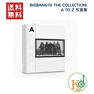 BIGBANG10 THE COLLECTION: A TO Z 写真集/ビッグバン(8803581198119)