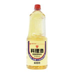ミツカン 料理酒(ペット)業務用 発酵調味料 1.8L 1800ml(常温)