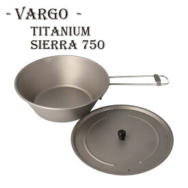 【送料無料】VARGO【od】/ チタニウム シェラ 750ml ヴァーゴ キャンプ アウトドア キャンパー 愛用 軽量 チタン 食器 シェラカップ 350ml