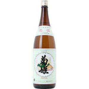 ○【日本酒】菊姫(きくひめ)普通酒姫1800ml