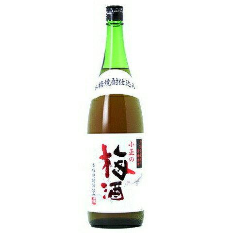 □【梅酒】小正梅酒 焼酎仕込 1800ml
