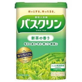 バスクリン 新茶の香り 600g 【医薬部外品】