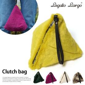 Legato Largo フェイクファークラッチバッグ レガートラルゴ レディース バッグ 鞄 かばん カバン フェイクファー エコファー ファークラッチ サブバッグ 三角 ハンドバッグ もこもこ ファーバッグ エコファーバッグ