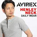 送料無料 AVIREX Tシャツ アビレックス デイリー Tシャツ avirex アヴィレックス メンズ レディース ヘンリーネック Tシャツ 6143504 ...