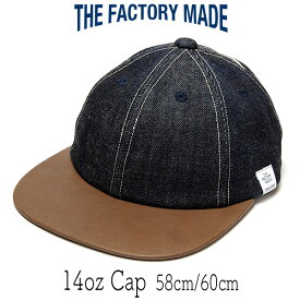 """帽子 """"THE FACTORY MADE(ザファクトリーメイド)"""" 革つばデニムキャップ [14oz Cap]【あす楽対応】【コンビニ受取対応商品】【ラッキーシール対応】"""