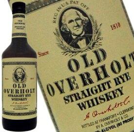 オールド オーバーホルト ライウイスキー 750ml 40度 Old OverHolt Straight Rye Whiskey オールド オーヴァーフォルト オールド オーヴァーホルト ライウイスキー kawahc 御中元 sale セール お中元 早割 セール価格 決算 アルコール お取り寄せグルメ