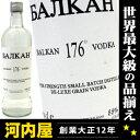 バルカン 176 ウォッカ 700ml 88度 balkan vodka kawahc