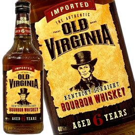 オールド バージニア 6年 700ml 40度 ケンタッキーストレートバーボンウイスキー バーボンの本場で金賞受賞ウイスキー kawahc