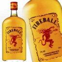 ファイヤーボール シナモン ウイスキーリキュール Fireball Cinnamon Whisky ファイアーボール カナダ産 liqueur 700ml 33度 kawahc