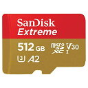 512GB microSDXCカード マイクロSD SanDisk サンディスク Extreme UHS-I U3 V30 A2 R:160MB/s W:90M...