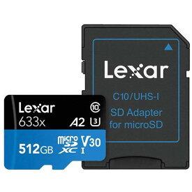 512GB microSDXCカード マイクロSD Lexar レキサー Class10 UHS-1 U3 V30 A2 R:100MB/s W:70MB/s SDアダプタ付 海外リテール LSDMI512BB633A ◆メ