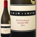 ショー・アンド・スミス・M3・シャルドネ 2015【オーストラリア】【白ワイン】【750ml】【フルボディ】【辛口】