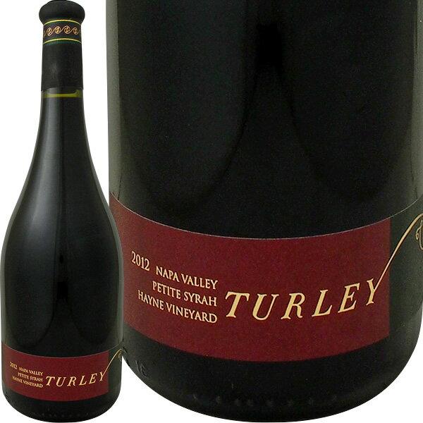 [クーポンで10%OFF]ターリー・ハイン・プティ・シラー2012【赤ワイン】【750ml】【フルボディ】【Turley】【パーカー100点】