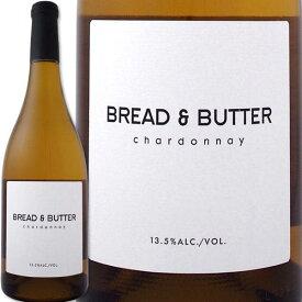 ブレッド&バター・シャルドネ 2019【白ワイン】【アメリカ】【750ml】【ホワイトハウス】【Bread & Butter】