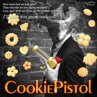 "Pistol type figures appeared! Cookies up soon! Cookie pistol ★ ""cookies galore'"
