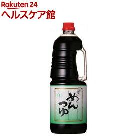 つけ用めんつゆ(1.8L)【正田醤油】