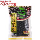 豆家印 丹波黒豆 3L(150g)