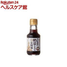 寺岡家の納豆にかけるお醤油(150mL)【寺岡家の醤油】