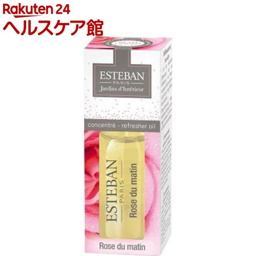ESTEBAN モーニングローズ インテリアフレグランスオイル(15mL)【エステバン】