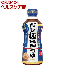 キッコーマン 発酵だし だし極旨つゆ(500ml)【キッコーマン】