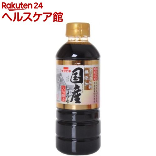 無添加 国産しょうゆ(500mL)【イチビキ】
