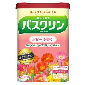 バスクリン ポピーの香り600g入浴剤 [医薬部外品]