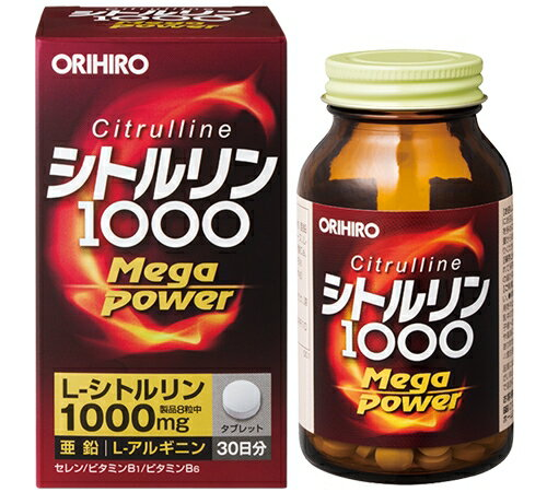 シトルリン Mega Power 1000(240粒) オリヒロ正規品